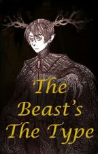 The Beast's The Type by Shiro_Hatsune