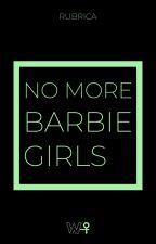 No More Barbie Girls - Vostri pensieri sul tema della Parità di Genere by writherITA