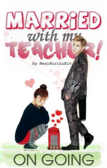 [MWMT] Married with my Teacher