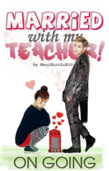 [MWMT] Married with my Teacher