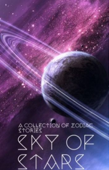 Sky of Stars~A Collection of Zodiac Stories