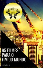95 Filmes para o Fim do Mundo by Henggo