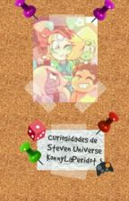 Curiosidades y datos de Steven Universe by -To_Yellow_Diamond-