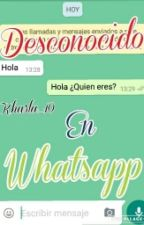 Desconocido En Whatsapp by kharla_10