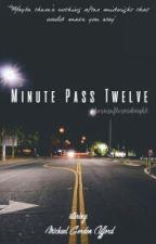 Minute Pass Twelve || Clifford by storiesaftermidnight