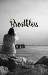 Breathless (A Mark Thomas fan fiction) [COMPLETED] by EvenIf_