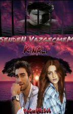 """Senden Vazgeçmem """"Kınalı""""  by YaGmUReSuL2571"""