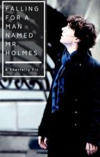 Falling For a Man Named Mr. Holmes by helloitsroseee