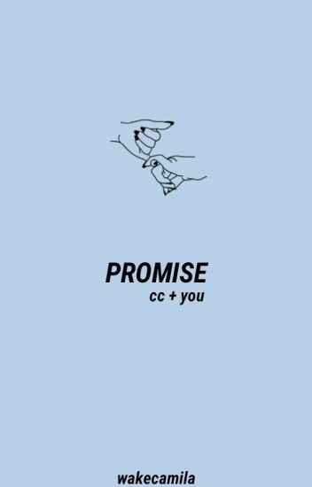 promise || cc + you