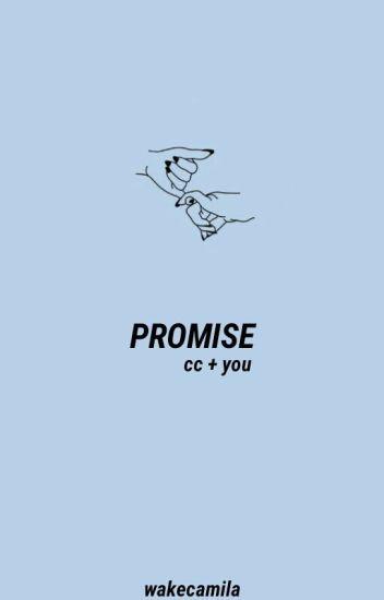 Promise || Camila • You