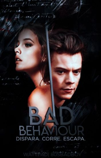 Bad Behaviour || H. S