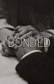 Bonded by The-Dark-Mistress