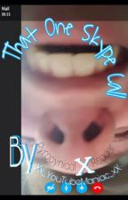 That one skype call (Pyrocynical X Reader)*ON HOLD* by Xx_YouTubeManiac_xX