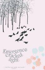 Emergence Cracked Light » إنبثاق ضوء متصدع  by specular