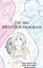 The Big Brother's Program by Tina-the-tiny