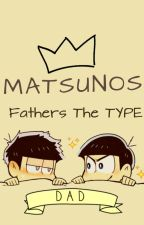Matsunos Are The Type Of Fathers by Bekkon-San