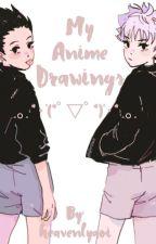 ・My Anime Drawings・ by heavenlyaoi