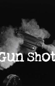 [Complete] Gun Shot -Kian Lawley & Jc Caylen- by YourGirlNikole