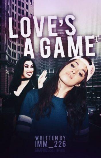 love's a game - camren