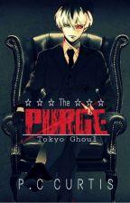 The Purge ✠ Tokyo Ghoul by Shuichi-Minamino