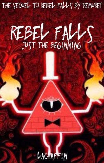 Rebel Falls: Just The Beginning
