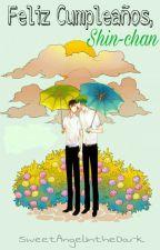 Feliz Cumpleaños, Shin-chan by SweetAngelIntheDark