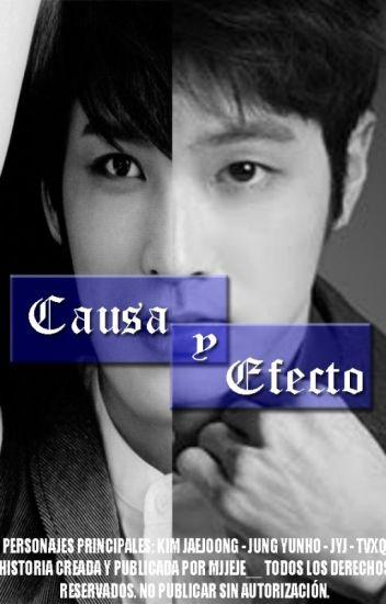 Causa y Efecto [YunJae]