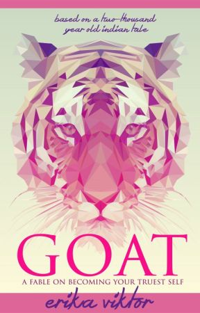 GOAT: A Fable on Becoming Your Truest Self by ErikaViktor