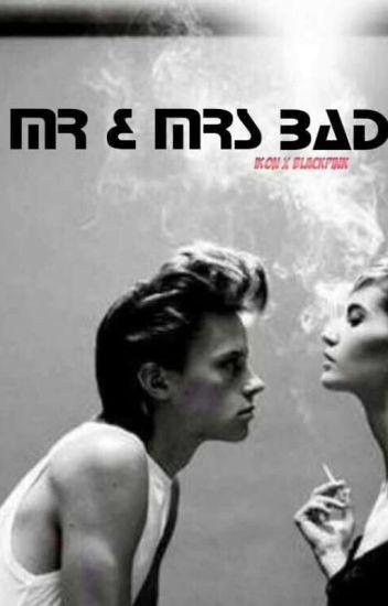 Mr & Mrs Bad