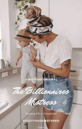 PBS #1:The Billionaires Mistress (UNDER MAJOR RECONSTRUCTION) by StilettoGodmother01