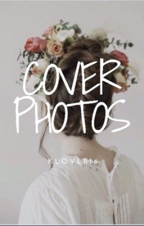 Cover Photos by Klover16