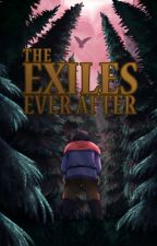 The Exiles Ever After by ahgilreath