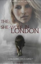 The She-wolf in London by agraffe
