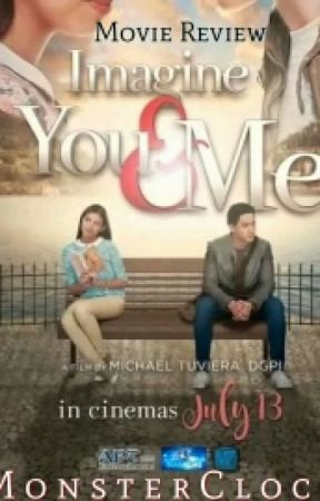 Imagine You And Me (Movie Review) by monsterclock