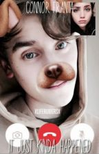 It Just Kinda Happened (Connor Franta Fanfic) by xLifeRuinersx