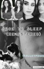 Back To Sleep  ‹Remastered›  by Calletfour