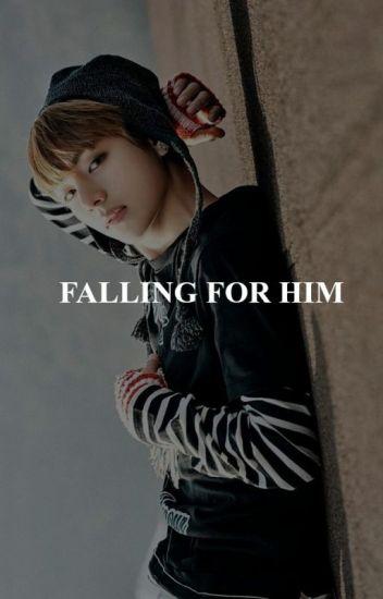 Falling For Him | Kim Taehyung X Reader #Wattys2016