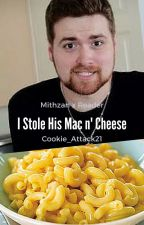 I Stole His Mac n' Cheese (Mithzan x Reader) by Cookie_Attack21