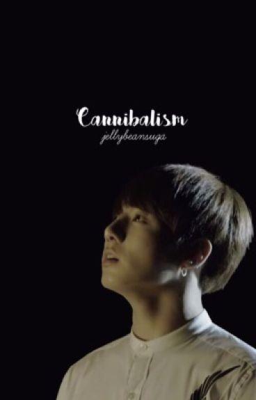 Cannibalism// BTS (complete)