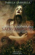 Meus Vizinhos São Vampiros.  by miinyoongi__