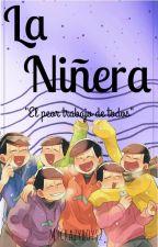 La Niñera (Osomatsu-san y Tu) #PremiosMatsuno by mycrazyboys2