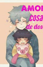 Amor Cosa De Dos  by uchihamito