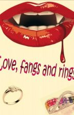 Love, fangs and rings by XXMissImperfectXX