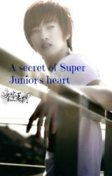 A secret of Super Junior's heart by Loyal_Tunafishie