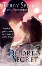 Deidre's Secret by TerrySpear