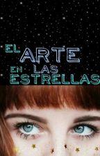 El Arte En Las Estrellas by Unicornio_De_Colores