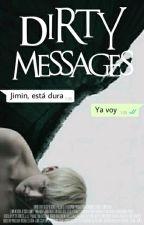 Dirty Messages; vmin by Amante-de-los-gatos