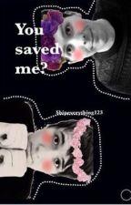 You Saved Me? -Phan- by ShipEverything123