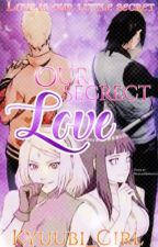 Our Secret Love by Kyuubi_Girl