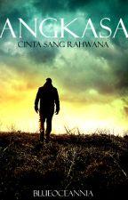 1. ANGKASA : Cinta Sang Rahwana [ ADNANTA's ] by BlueOceannia